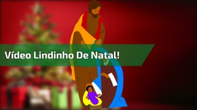 Que Vídeo Mais Lindinho De Natal! Nele Mostra O Nascimento De Jesus!