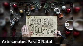 Vídeo Com Várias Ideias De Artesanato Para O Natal, Vale A Pena Conferir!