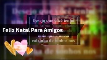 Vídeo De Feliz Natal Para Facebook, Compartilhe Com Seus Amigos Especiais!