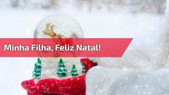 Video De Feliz Natal Para Filha Querida, Com Mensagem Emocionante!
