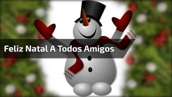 Vídeo De Feliz Natal Para Whatsapp, Para Para Todos Seus Contatos!