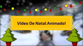 Video De Natal Animado, Para Compartilhar Com As 'Miga Sua Loka' Do Facebook!