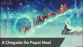 Vídeo De Natal Anunciando A Chegada Do Papai Noel, Envie Para Todos!