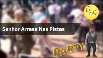 Senhor Dança A Música 'Sexta-Feira Sua Linda' E Arrasa Nas Pistas Kkk!