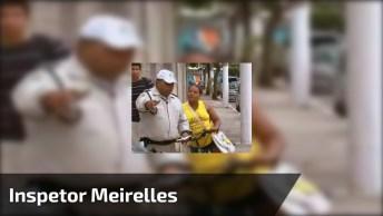 Inspetor Meirelles, Um Exemplo A Ser Seguido, Gentileza Gera Gentileza!