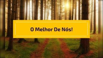 Mensagem Motivacional De Lívia Barros Calado - Dando O Melhor De Nós!