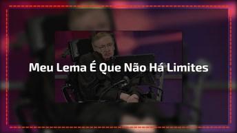 Mensagem Motivacional De Stephen Hawking, Vale A Pena Compartilhar!