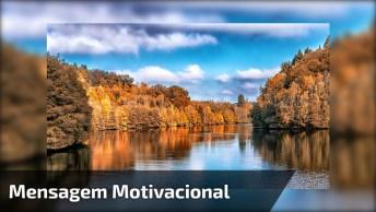 Mensagem Motivacional 'Doar-Se', Simplesmente Emocionante!