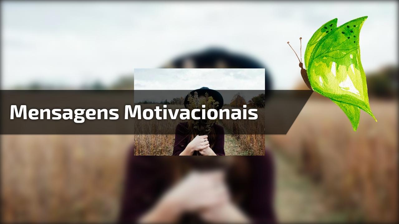 Mensagens Motivacionais