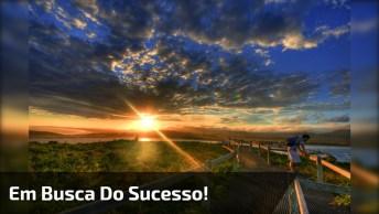 Motivação Para Ter Sucesso, Só Não Perca O Entusiasmo Nunca!