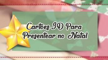 Modelos De Cartões 3D Para Presentear No Natal, São Lindas Opções!