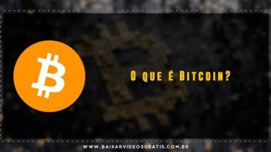 O Que É Bitcoin?. Saiba Definitivamente O Que É Bitcoin A Moeda Digital!