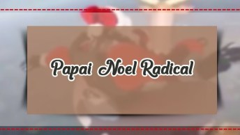 Papai Noel Radical, Olha Como Ele Esta Chegando Na Cidade!