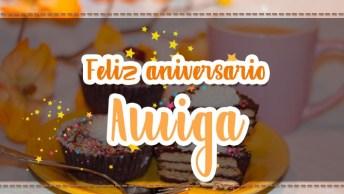 Parabéns Para Amiga - Uma Mensagem Bonita Para Facebook!