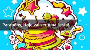 Parabéns! Parabéns! Hoje Vai Ser Uma Festa, Bolo E Guaraná. . . .