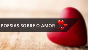Poesias Sobre O Amor, Compartilhe No Facebook E Mostre Que O Amor Esta No Ar. . .