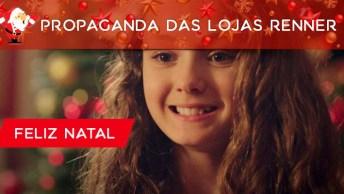 Propaganda Das Lojas Renner, Esse Comercial Merecia Um Prêmio!