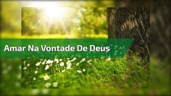 Amor Na Vontade De Deus Nasce Forte No Ar E Chega Para Ficar!