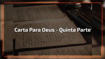 Carta De Deus Para Você - Quinta Parte - O Presente Do Meu Filho Jesus!