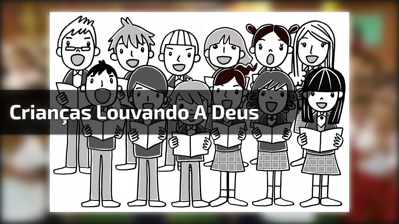 Crianças louvando a Deus