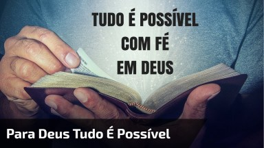 Deus Do Impossível, O Vídeo Gospel Mais Lindo Que Você Vai Ver Hoje!