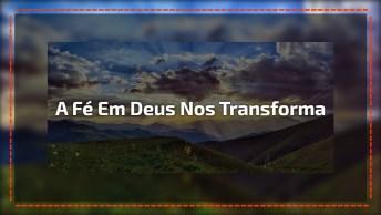 Imagens Com Frases Gospeis Para Facebook - A Fé Em Deus Nos Transforma!