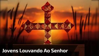 Jovens Louvando Ao Senhor Jesus, Vale A Pena Compartilhar Esse Vídeo!