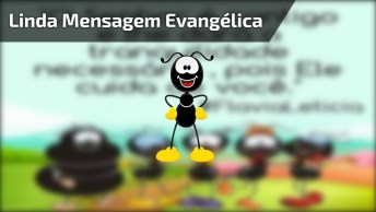 Linda Mensagem Evangélica Com Imagens Do Smilinguido, Vale Pena Compartilhar!