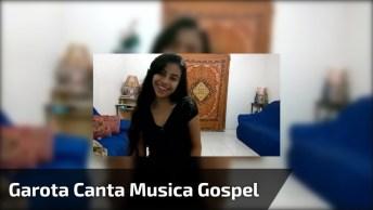 Menina Cantando Linda Canção Gospel, Ela Tem Um Talento Sensacional!