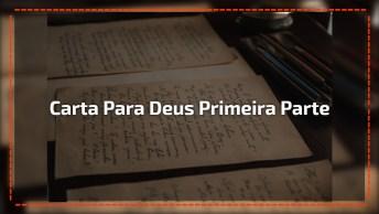 Mensagem Gospel Para Compartilhar. Carta Para Deus Primeira Parte.