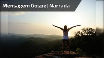 Mensagem Gospel Para Compartilhar No Facebook, Narrada E Com Linda Música!