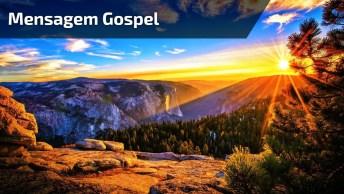 Mensagem Gospel Para Enviar A Todos Amigos E Amigas, Não Deixe De Compartilhar!