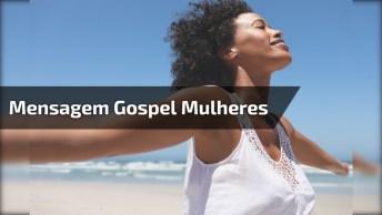 Mensagem Gospel Para Mulheres, Quem É Você? Compartilhe Com As Mulheres!
