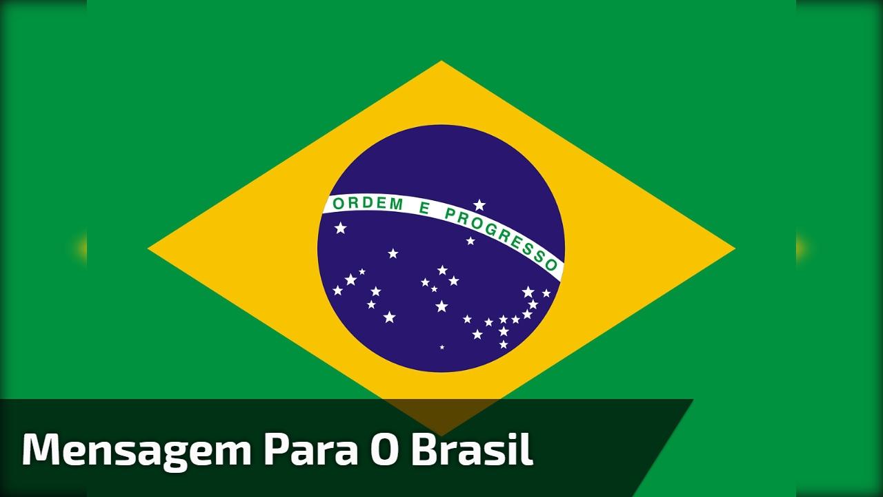 Mensagem para o Brasil