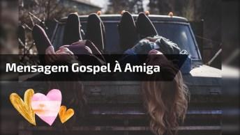 Mensagem Gospel Para Uma Amiga - Sua Amizade É Uma Das Maiores Bênçãos!