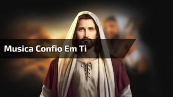 Musica Confio Em Ti Com Banda Jó 42, Muito Linda, Confira!