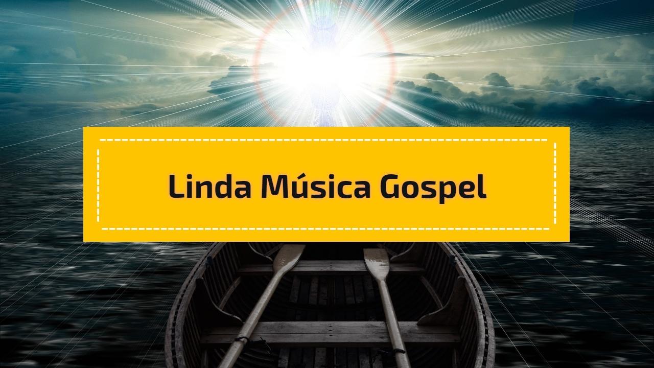 Linda Música gospel