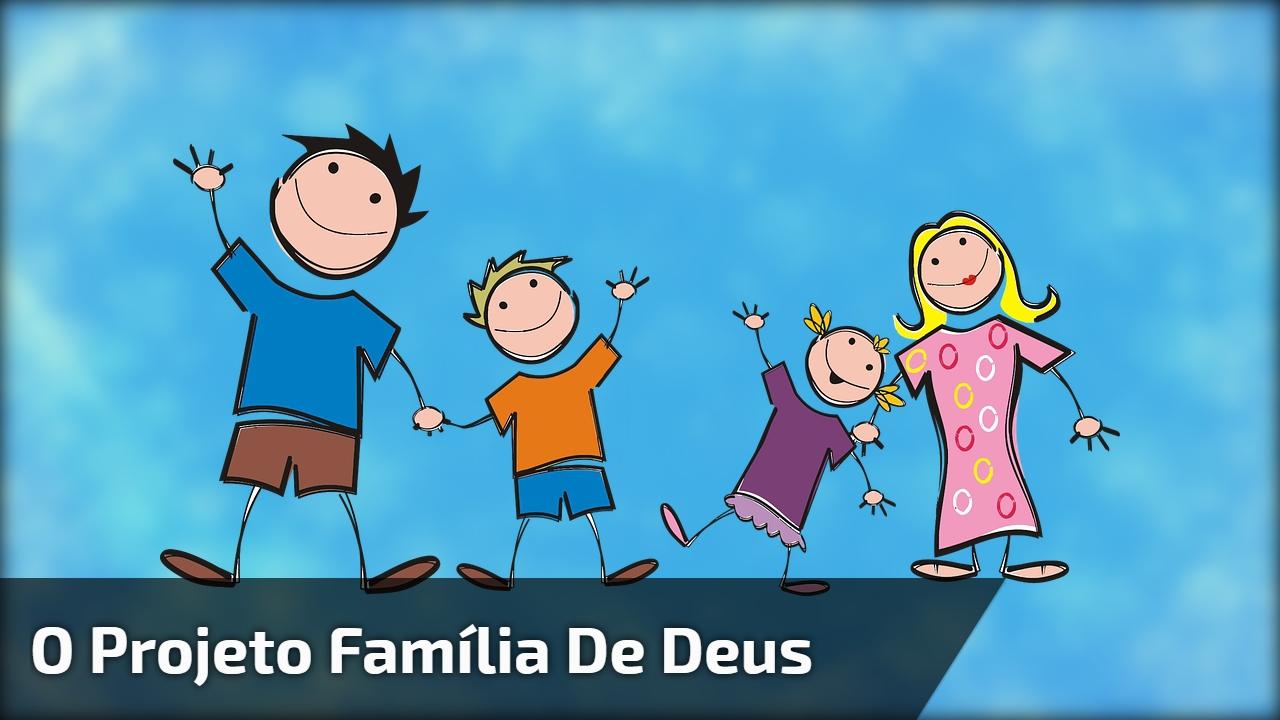 O projeto família de Deus, video gospel para compartilhar no Facebook!