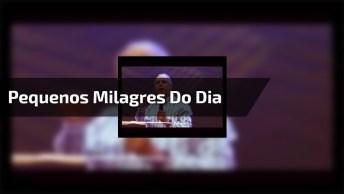 Pastor Claudio Duarte Falando Sobre Os Pequenos Milagres Do Dia A Dia!