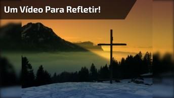 Quem Pode Nos Separar Do Amor De Cristo? Um Vídeo Para Refletir!