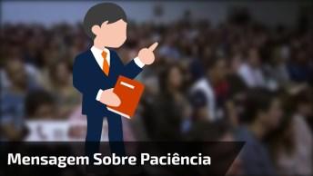 Teste De Paciência Por Cláudio Duarte, Para Rir E Refletir!