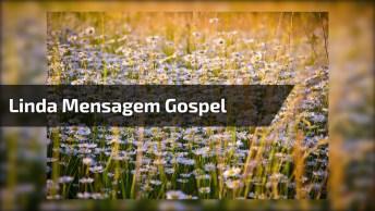 Vídeo Com Linda Mensagem Gospel, Compartilhe Com Os Amigos E Amigas!