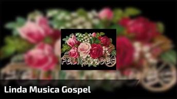 Vídeo Com Linda Música Gospel Com Lindas Imagens De Flores!