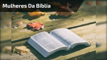 Vídeo Com Mensagem De Cada Mulher Da Bíblia, Muito Lindo!