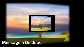 Vídeo Com Mensagem Evangélica, Deus Jamais Desiste De Você, Confie Nele!