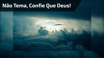 Vídeo Com Mensagem Gospel! Não Tema Nenhum Problema, Confie Que Deus!