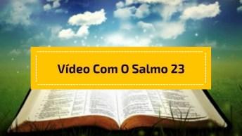 Vídeo Com Mensagem Gospel! 'O Senhor É Meu Pastor, Nada Me Faltara. '