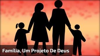 Vídeo Gospel Com Linda Mensagem Sobre Família, Projeto De Deus!