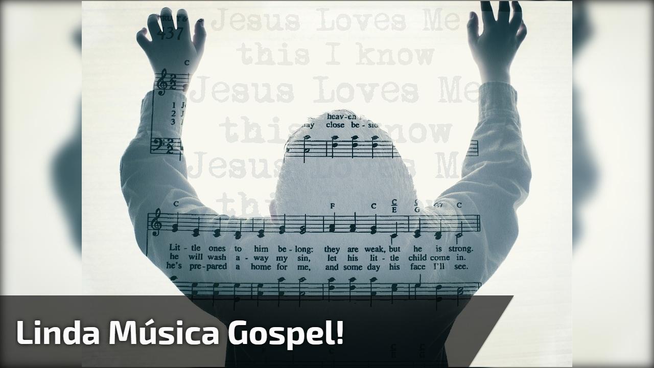 Linda música gospel!
