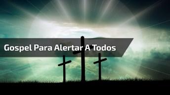 Video Gospel Para Alertar A Todos Sobre A Volta De Jesus!